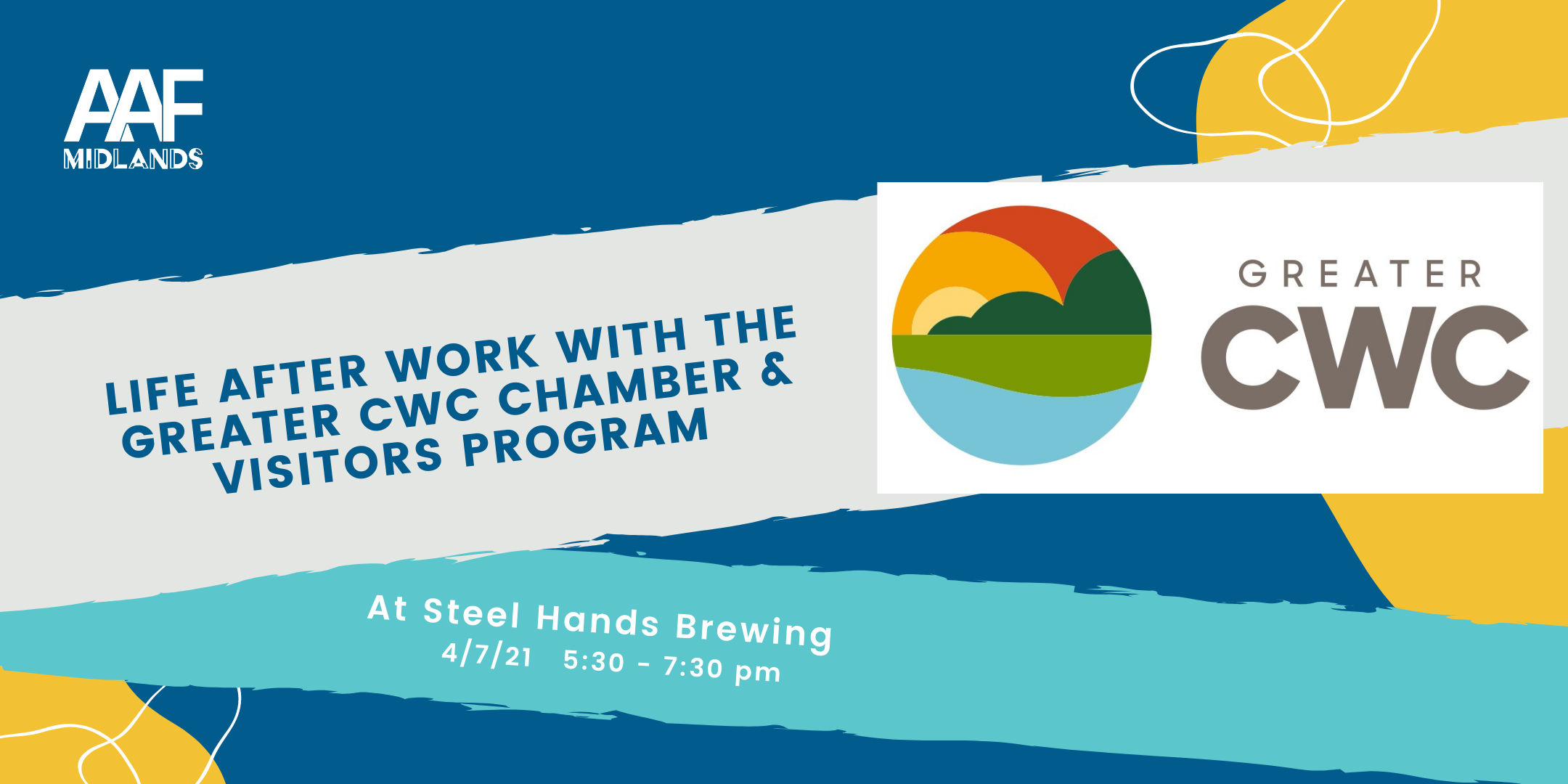 Life After Work with the Greater CWC Chamber & Visitors Program info graphic