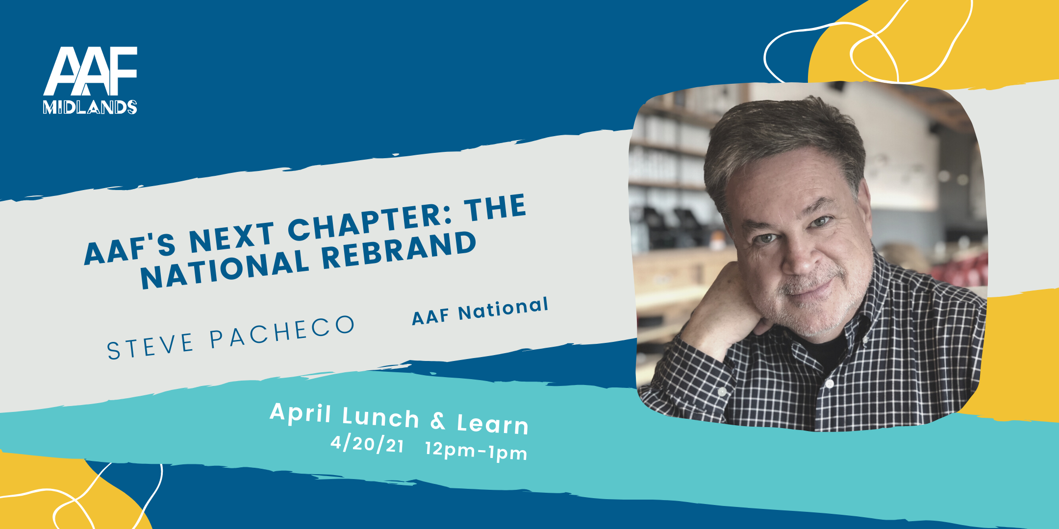 event graphic with aaf midlands logo that says aaf's next chapter: the national rebrand. April lunch and learn on april 20, 2021 from 12 to 1 pm